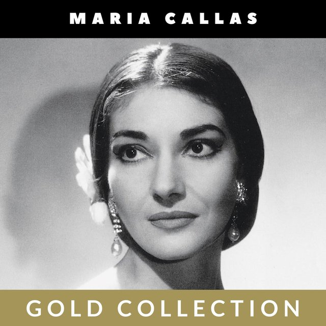 Maria Callas - Gold Collection