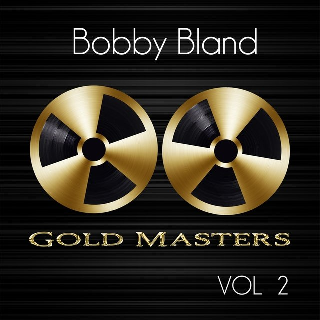 Gold Masters: Bobby Bland, Vol. 2