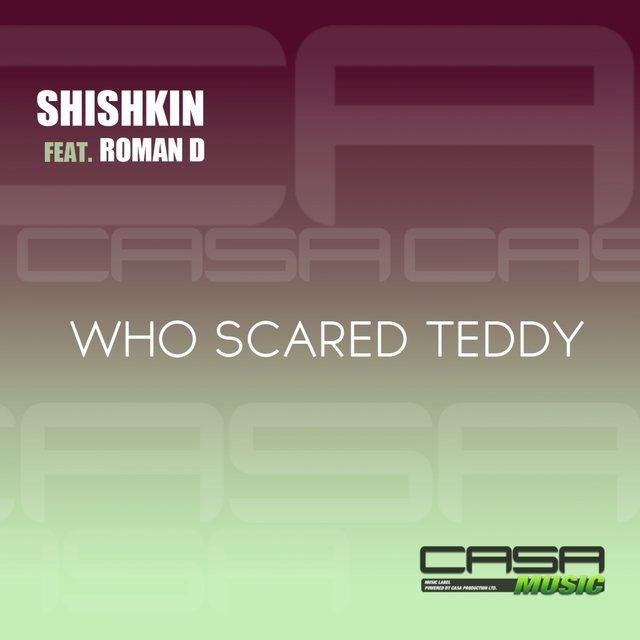 Who Scared Teddy