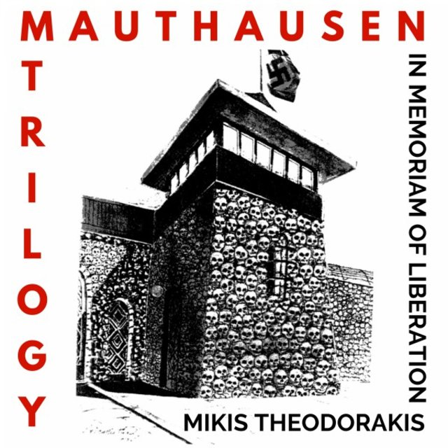 Mauthausen Trilogy (Remastered)