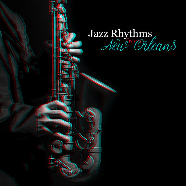 Jazz Rhythms from New Orleans: Lounge Jazz Music, Easy Listening, Instrumental Music, Morning Music