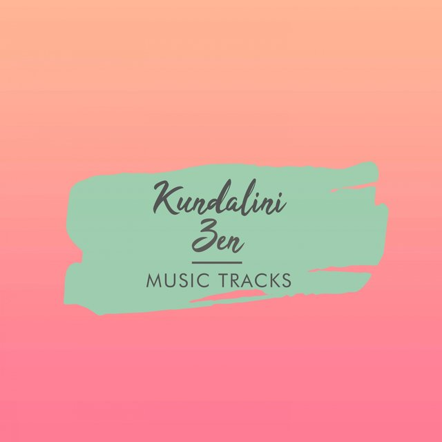 Kundalini Zen Music Tracks