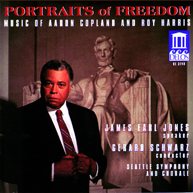 Copland, A.: Fanfare for the Common Man / Lincoln Portrait / Canticle of Freedom / Harris, R.: American Creed (Portraits of Freedom)