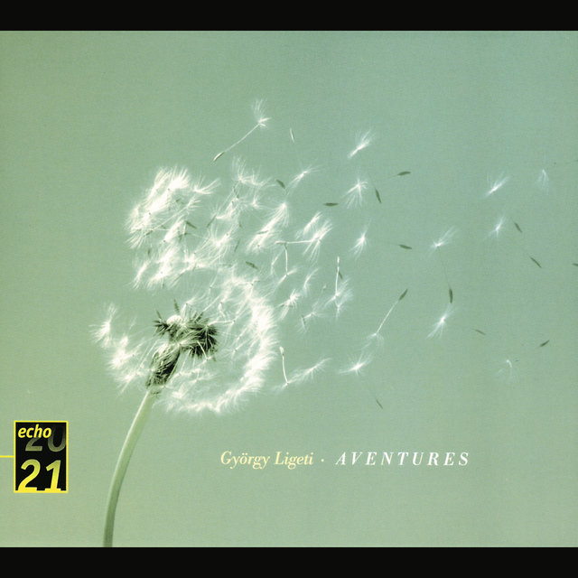 Ligeti: Volumina; Organ Study No.1; Three Pieces for Two Pianos; Aventures; Nouvelles Aventures; Mysteries
