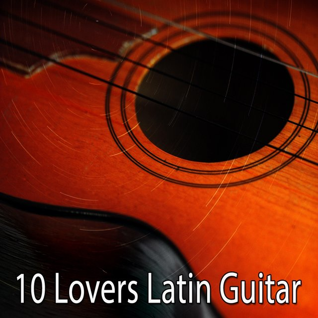 10 Lovers Latin Guitar