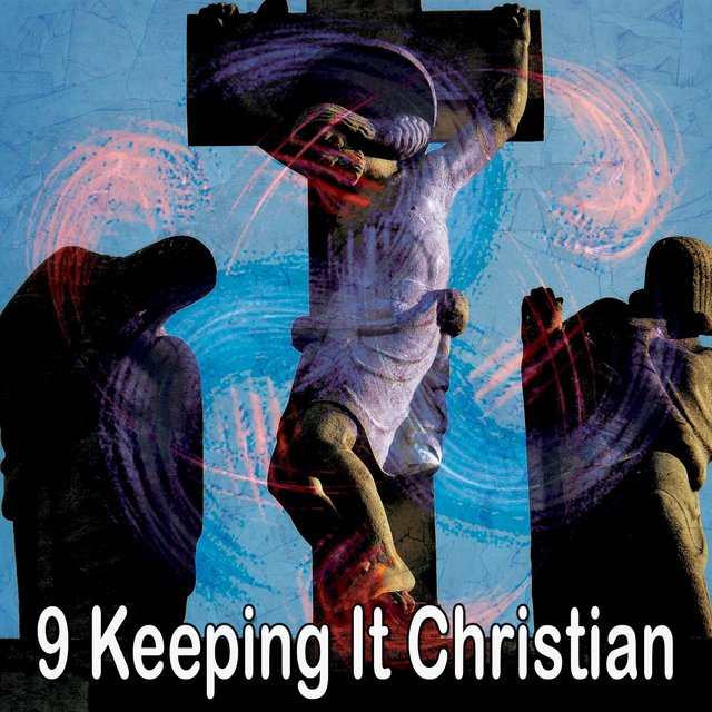 9 Keeping It Christian