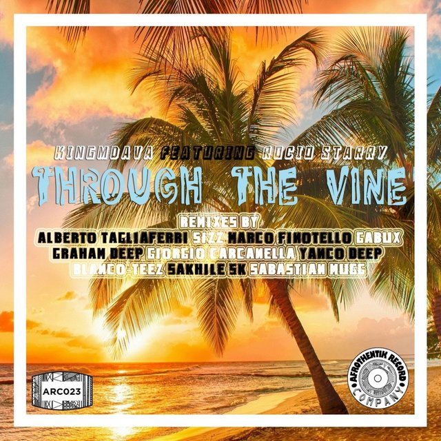 Through The Vine (The Remixes)