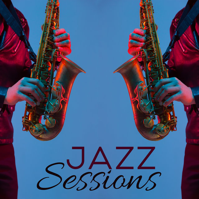 Jazz Sessions: 15 Best Smooth Instrumental Improvisations