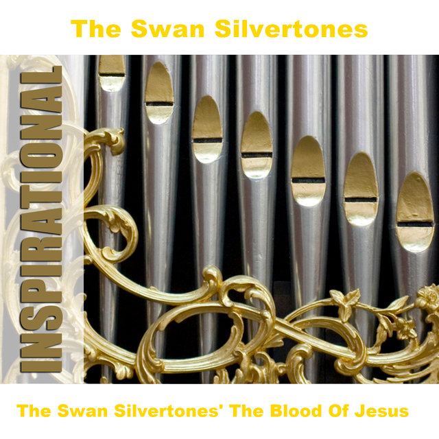 The Swan Silvertones' The Blood Of Jesus