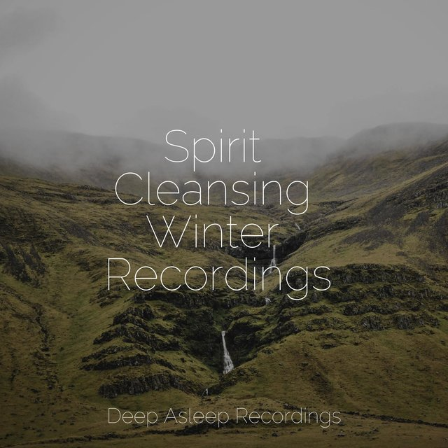 Spirit Cleansing Winter Recordings