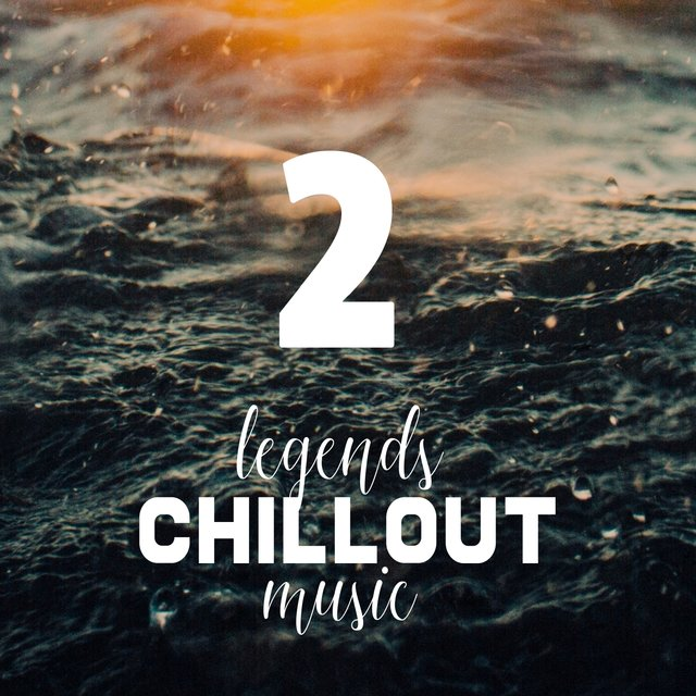 Vol.2 Legends of Chillout Music