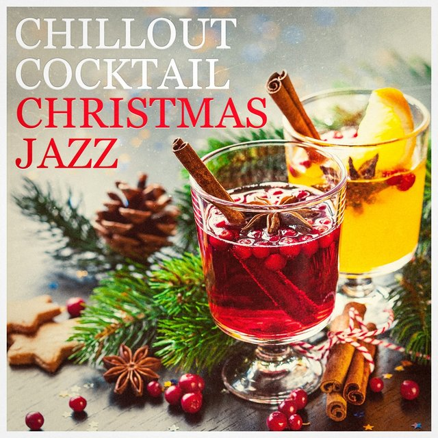 Chillout Cocktail Christmas Jazz