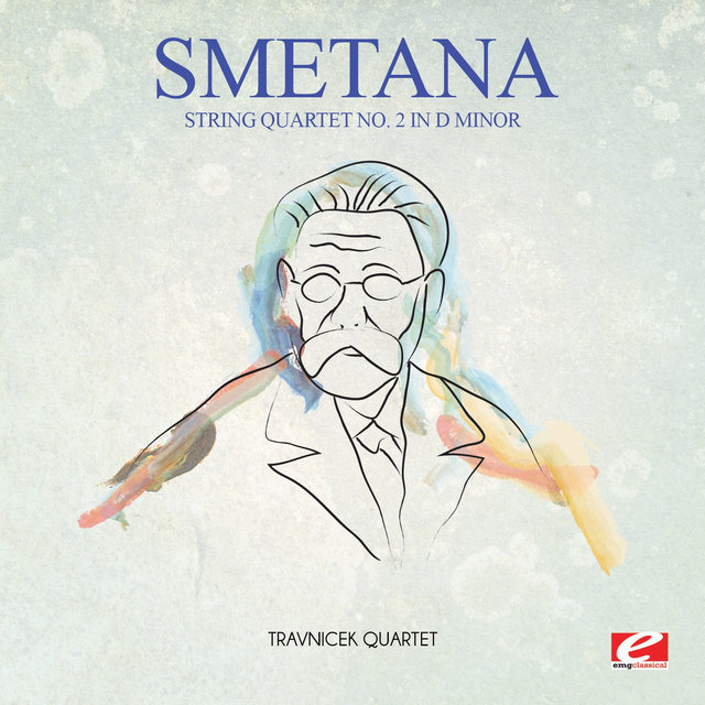 Smetana: String Quartet No. 2 in D Minor (Digitally Remastered)