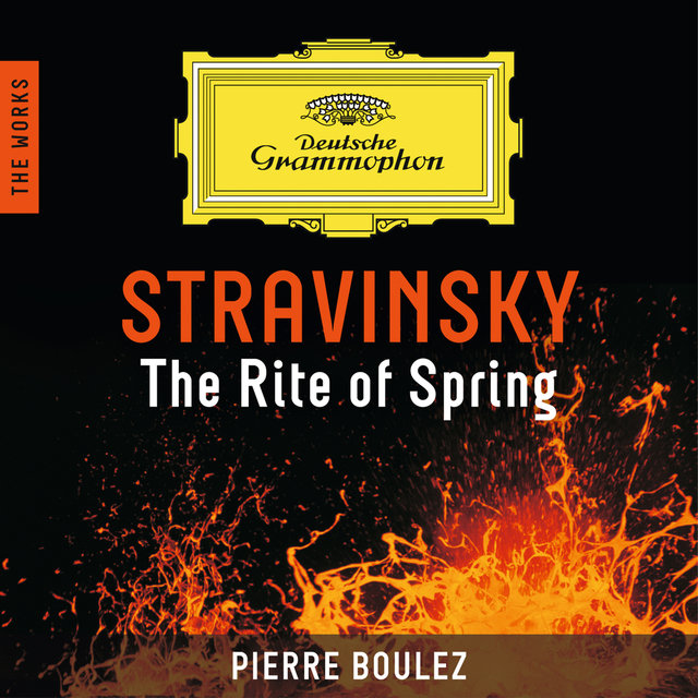 Stravinsky: The Rite Of Spring - The Works