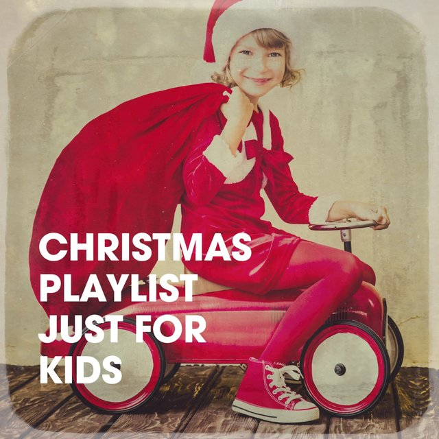 Christmas Playlist Just for Kids