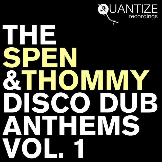 The Spen & Thommy Disco Dub Anthems Vol. 1