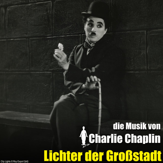Lichter der Großstadt (Original Motion Picture Soundtrack)