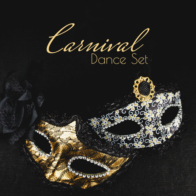 Carnival Dance Set - 15 Best Tracks for a Carnival Party!