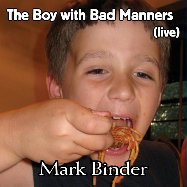 The Boy With Bad Manners