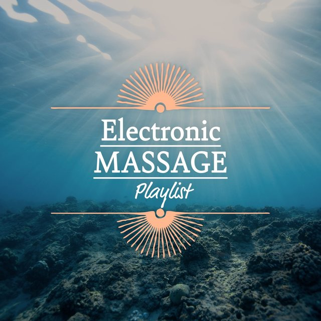 Electronic Massage Playlist