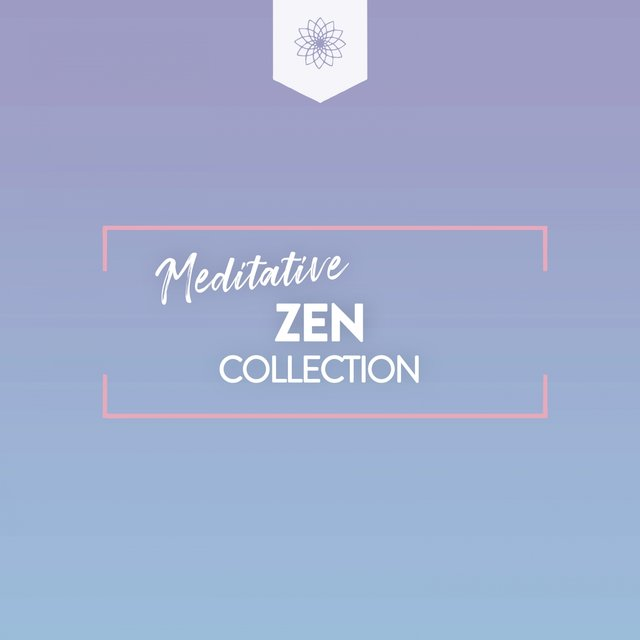 Meditative Zen Collection