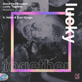Lucky Together (feat. Helen & Ever Mihigo) [Roe Remix]