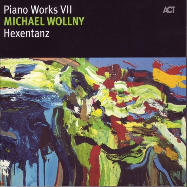 Hexentanz - Piano Works VII
