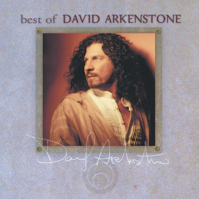 The Best Of David Arkenstone