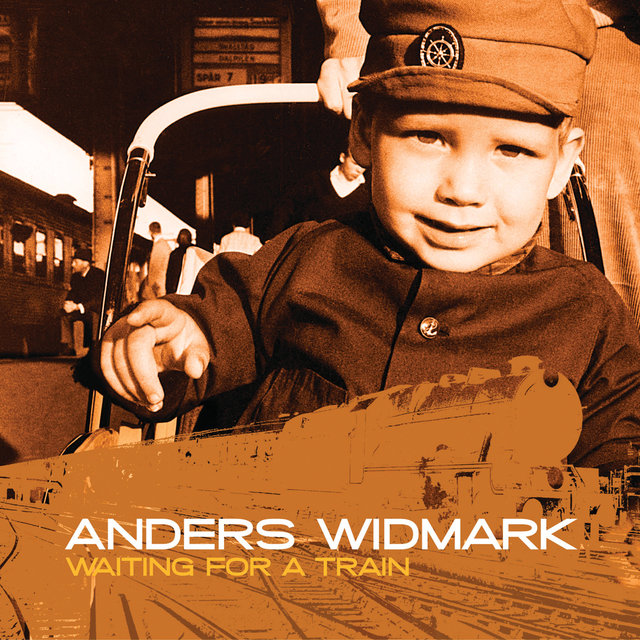 Anders Widmark / Waiting For A Train
