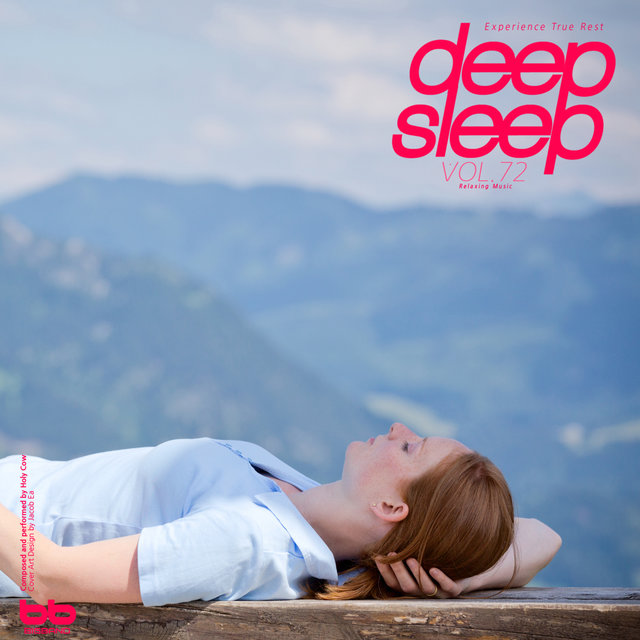 Deep Sleep, Vol. 72(Relaxation,Relaxing Muisc,Insomnia,Meditation,Lullaby,Prenatal Care,Healing)