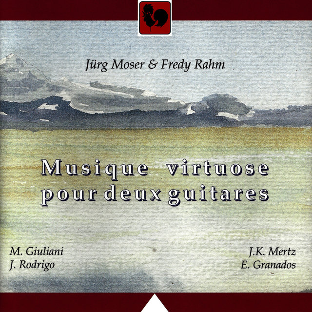 Giuliani - Rodrigo - Mertz - Granados: Musique virtuose pour deux Guitares (Virtuoso Music for Two Guitars)