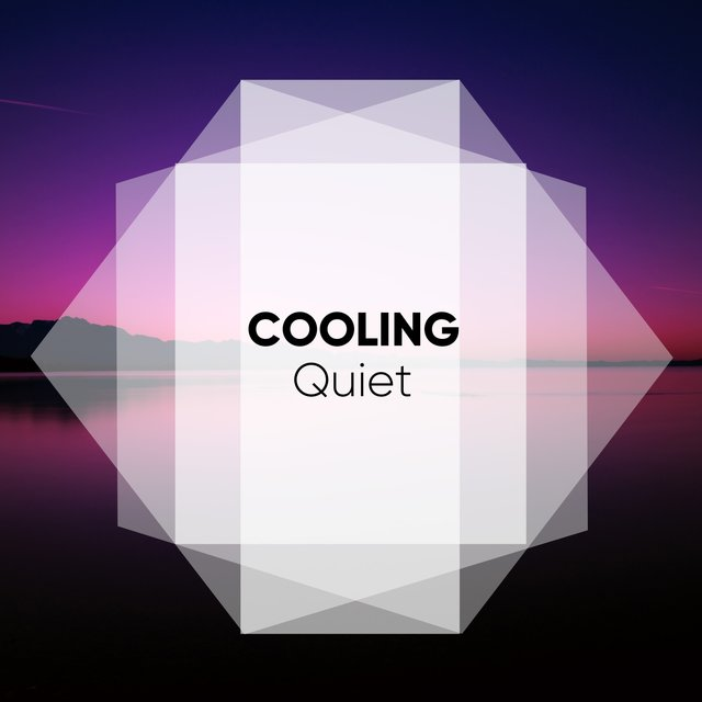 # 1 Album: Cooling Quiet