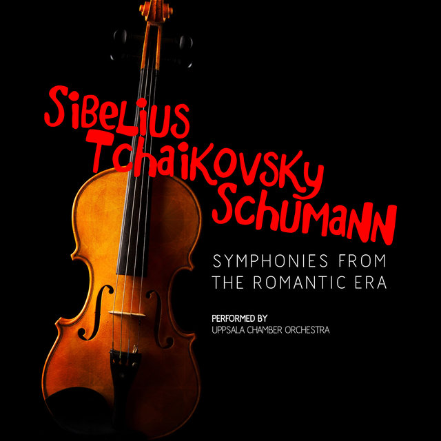 Sibelius, Tchaikovsky, Schumann: Symphonies from the Romantic Era