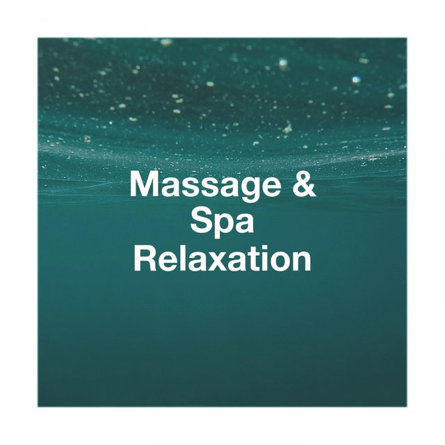 Massage & Spa Relaxation