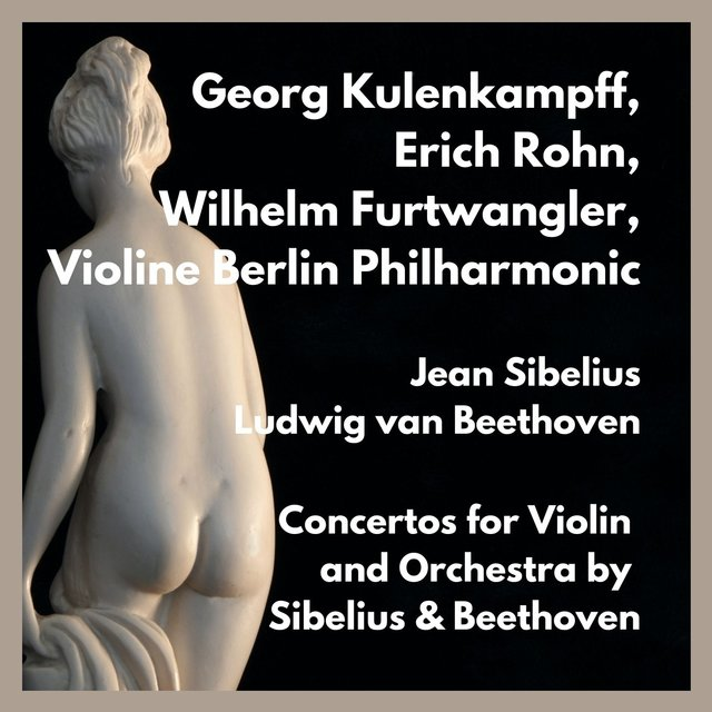 Concertos for Violin and Orchestra by Sibelius & Beethoven