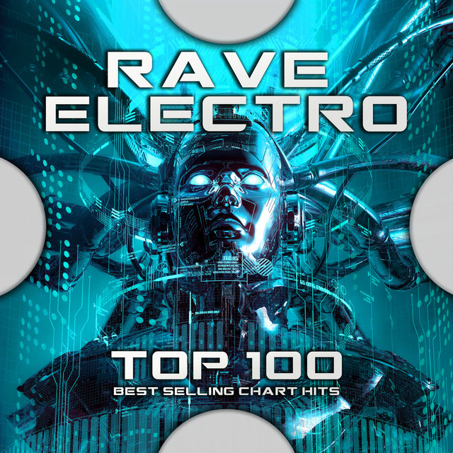 Rave Electro Top 100 Best Selling Chart Hits