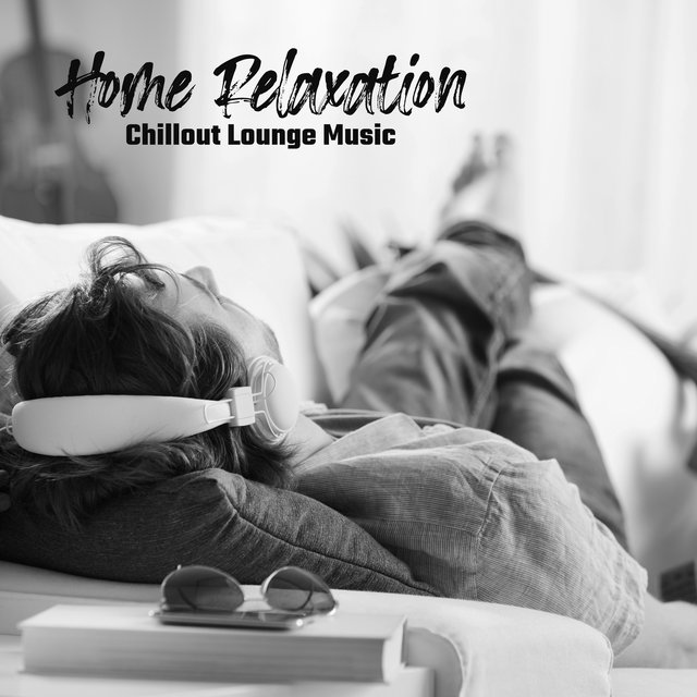 Home Relaxation Chillout Lounge Music 2020