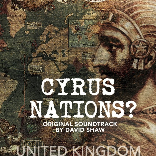 Cyrus Nations? UK (Original Soundtrack)