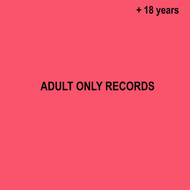 Adult Only Records 18 Years Birthday