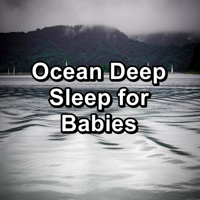 Ocean Deep Sleep for Babies