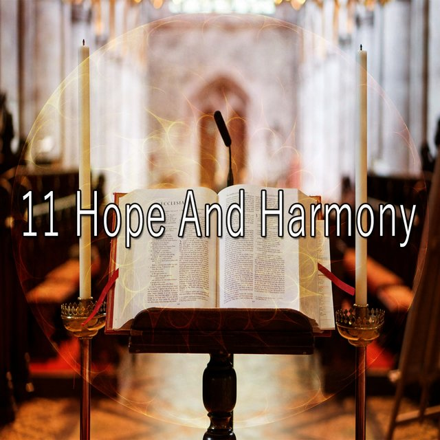 11 Hope and Harmony