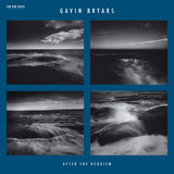 Bryars: After The Requiem