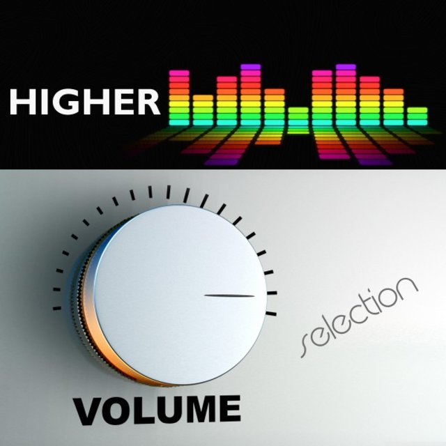 Higher Volume Selection