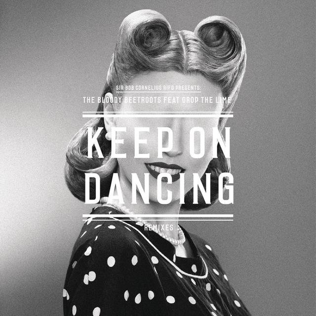 Keep On Dancing (Remixes)