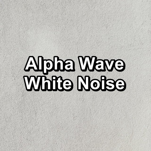 Alpha Wave White Noise