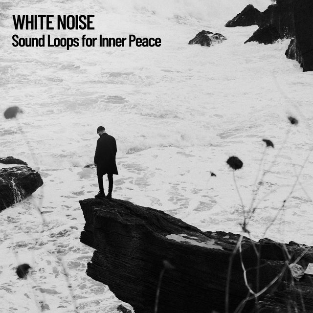 White Noise: Sound Loops for Inner Peace
