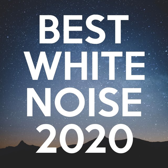 BEST White Noise 2020