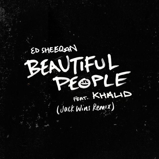 Beautiful People (feat. Khalid) [Jack Wins Remix]