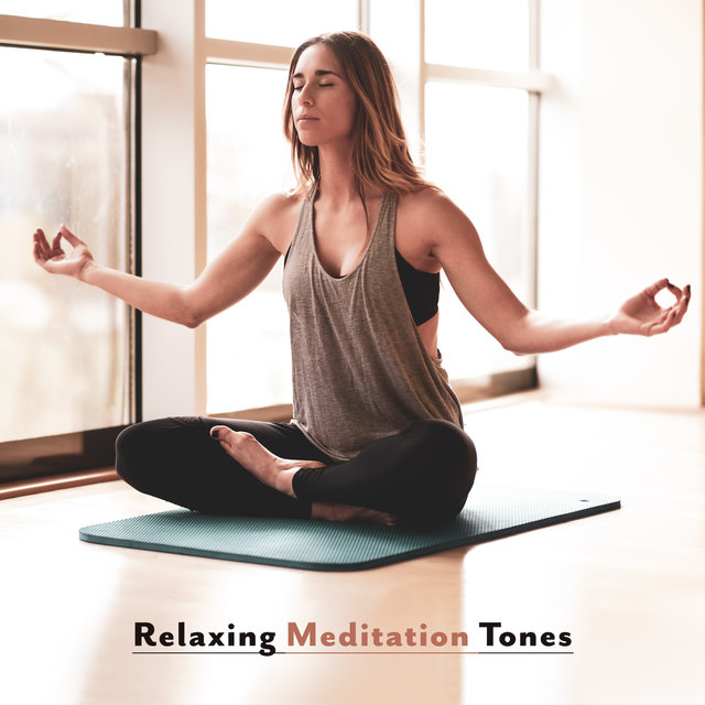 Relaxing Meditation Tones – Yoga Music for Relaxation, Deep Harmony, Calming Meditation, Lounge, Meditation Awareness, Reiki, Mindfulness Training