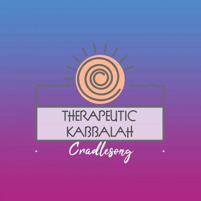 Therapeutic Kabbalah Cradlesong